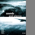 Sounds And Silence Travels With Manfred Eicher