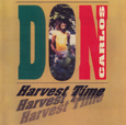 Don Carlos Harvest Time