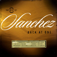 Sanchez The Best Of Sanchez: Back At One
