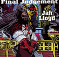 Jah Lloyd Final Judgement