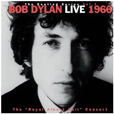 Bob Dylan The Bootleg Series Volume 4: Live 1966