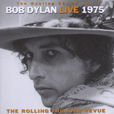 Bob Dylan The Bootleg Series Volume 5: Live 1975