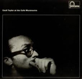 Cecil Taylor At The Cafe Montmartre