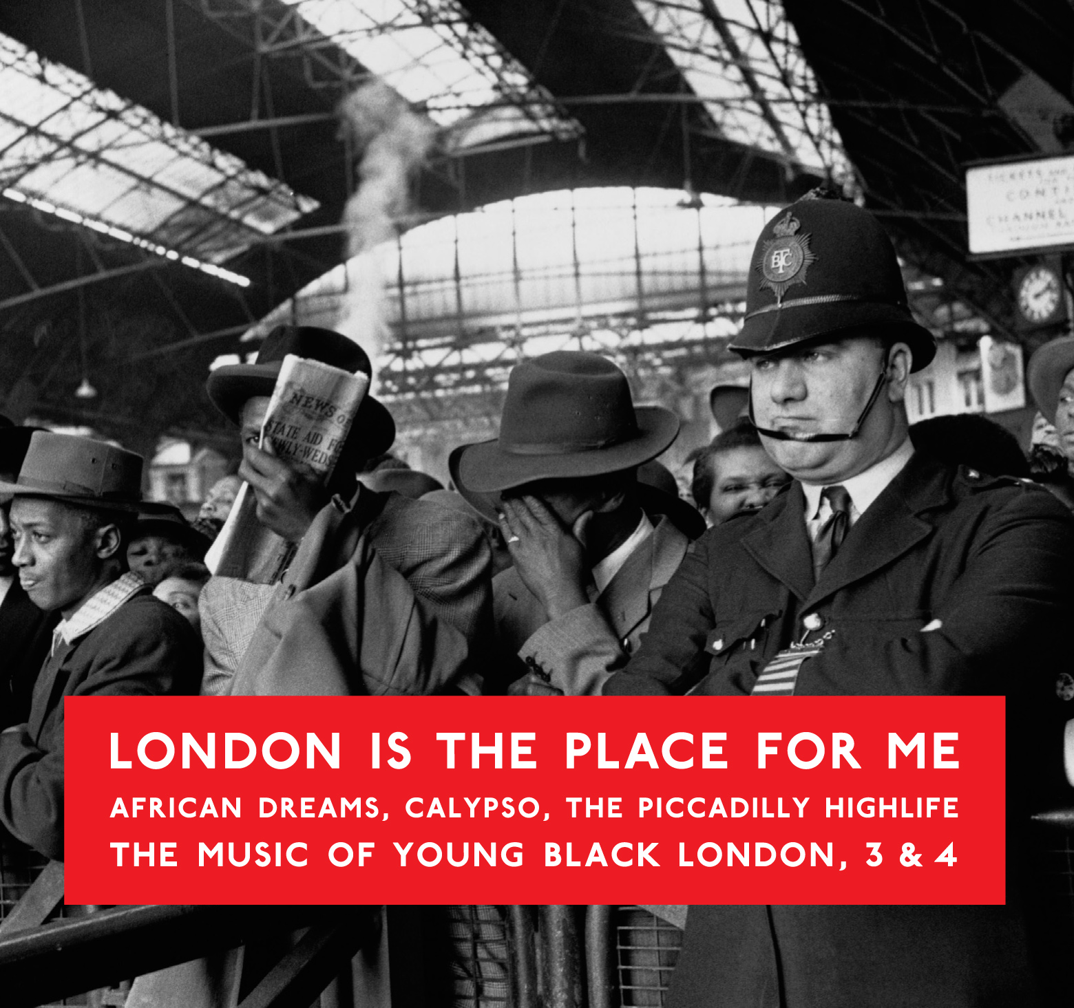 London Is The Place For Me 3 And 4: African Dreams, Calypso, The Piccadilly Highlife