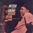 Dexter Gordon A Swingin' Affair