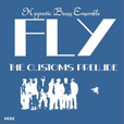 Hypnotic Brass Ensemble Fly: The Customs Prelude