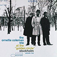 Ornette Coleman At The Golden Circle, Stockholm (Volume Two)