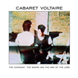 Cabaret Voltaire The Covenant, The Sword And The Arm of The Lord