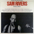 Sam Rivers, Andrew Hill Involution