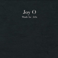 Joy Orbison Wade In
