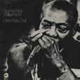 Sonny Boy Williamson One Way Out